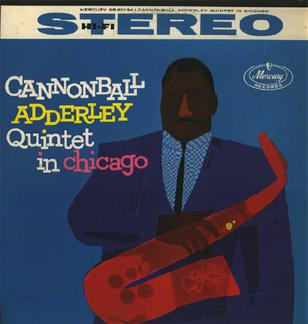 Cannonball_Adderley_Quintet_in_Chicago.jpg