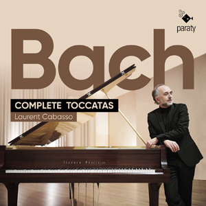 Laurent Cabasso - Bach Complete Toccatas.jpg