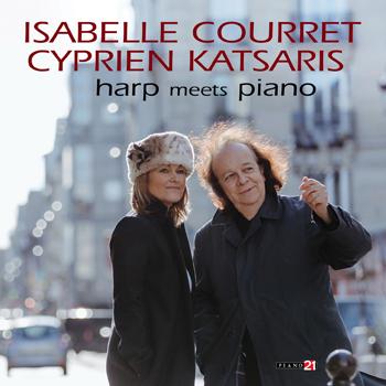 Cyprien Katsaris, Isabelle Courret - Harp Meets Piano (2020).jpg