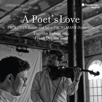 Timothy Ridout & Frank Dupree - A Poet's Love, Prokofiev Romeo and Juliet - Schumann Dichterli...jpg