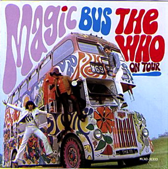 The_Who_-_Magic_Bus,_The_Who_on_Tour.jpg